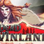 Dead In Vinland İndir – Full PC