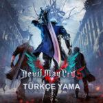 Devil May Cry 5 Türkçe Yama İndir – v3.0 + Kurulum