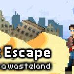 Don't Escape 4 Days in a Wasteland İndir – Full Mini Oyun