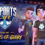 Esports Life İndir – Full PC – Episode 1