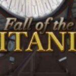 Fall of the Titanic İndir – Full Titanik PC Oyun