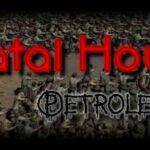 Fatal Hour Petroleum İndir – Full PC