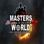 Masters of The World Geopolitical Simulator 3 İndir – Full PC