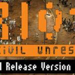 RIOT Civil Unrest İndir – Full PC