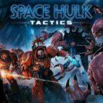 Space Hulk Tactics İndir – Full PC + Torrent
