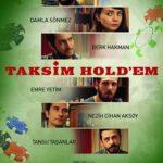 Taksim Hold'em İndir – Sansürsüz Yerli Film 1080p