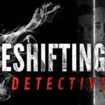 The Shapeshifting Detective İndir – Full PC Türkçe