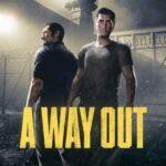 A Way Out Türkçe Yama İndir – Ücretsiz Güncell