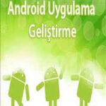 Android Uygulama ve Geliştirme Eğitim Seti İndir + Türkçe