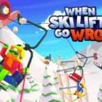 When Ski Lifts Go Wrong İndir – Full PC